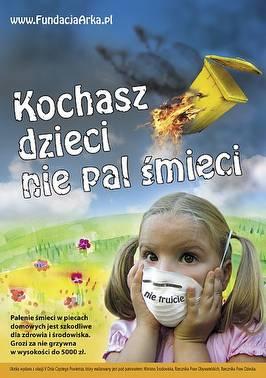 Kochasz dzieci, nie pal śmieci